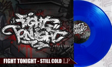 FIGHT TONIGHT - STILL COLD - LP