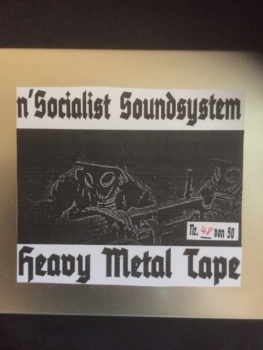 n´socialist Soundsystem- Heavy Metal Tape