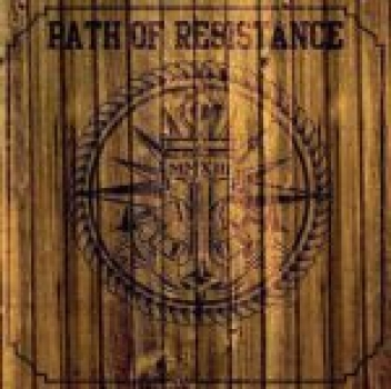 "Path of Resistance ""MMXIII"""