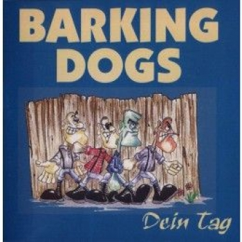 BARKING DOGS - DEIN TAG