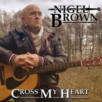 Nigel Brown - Cross my Heart