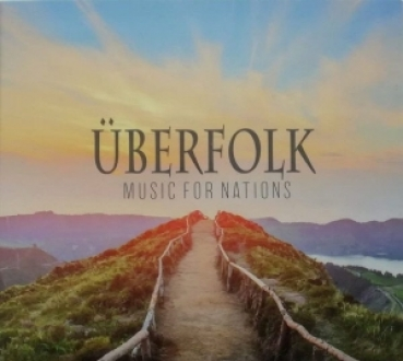 Überfolk -Music for the nations- DpCD Digipak