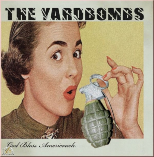 The Yardbombs - God bless Americouch