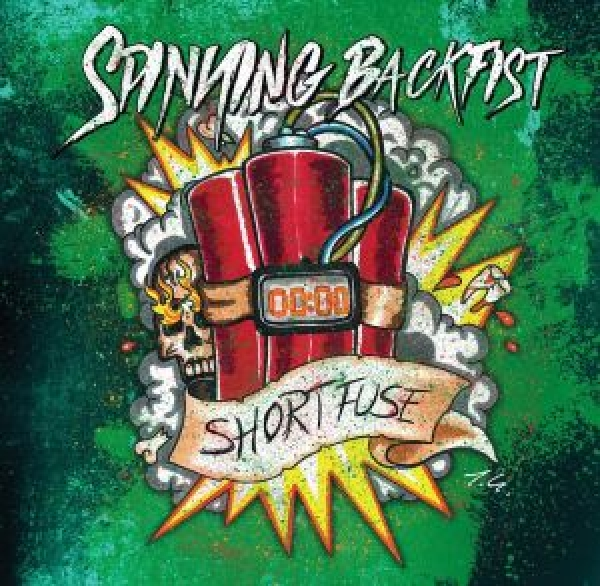SPINNING BACKFIST - SHORT FUSE