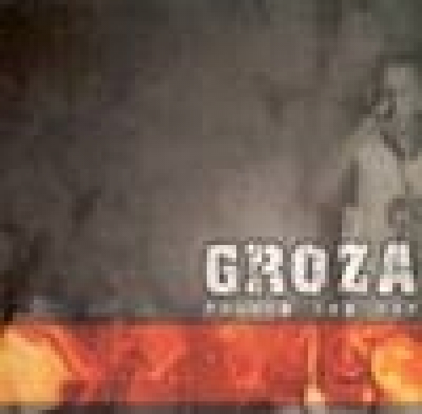 Groza- Pushed too far