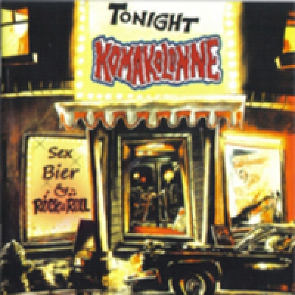 Komakolonne - Sex, Bier und Rock n Roll