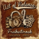 Act of Violence -Freiheitsrock- DpCD
